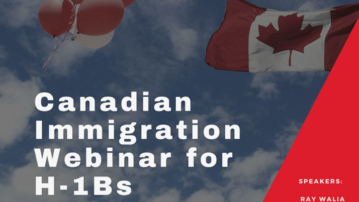 Facing US immigration Uncertainty? Consider Your Canadian Immigration Options